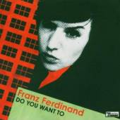FRANZ FERDINAND  - CD DO YOU WANT TO EP-2