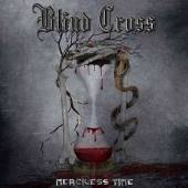 BLIND CROSS  - CD MERCILESS TIME