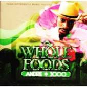 ANDRE 3000  - CD WHOLE FOODS