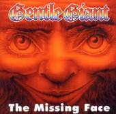 GENTLE GIANT  - CD THE MISSING FACE