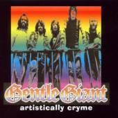 GENTLE GIANT  - CD+DVD ARTISTICALLT CRYME (2CD)