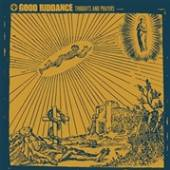 GOOD RIDDANCE  - CD THOUGHTS AND PRAYERS