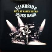 BLINDSIDE BLUES BAND  - CD LIVE AT SATYR BLUES