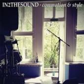IN2THESOUND  - CD COMMOTION & STYLE