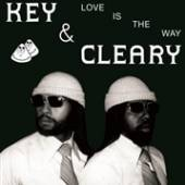 KEY & CLEARY  - CD LOVE IS THE WAY