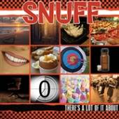 SNUFF  - CD THERE'S A LOT OF IT ABOUT
