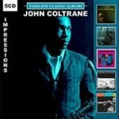 COLTRANE JOHN  - 5xCD IMPRESSIONS/TIMELESS..