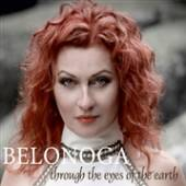BELONOGA  - CD THROUGH THE EYES OF THE EARTH
