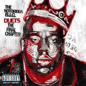 NOTORIOUS B.I.G  - CD DUETS-THE FINAL CHAPTER