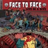 FACE TO FACE  - VINYL LIVE IN A DIVE [VINYL]