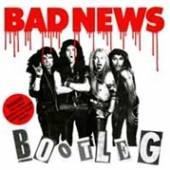 BAD NEWS  - VINYL BOOTLEG [VINYL]