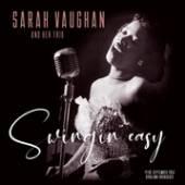 VAUGHAN SARAH AND TRIO  - VINYL SWINGIN' EASY/..