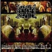 NAPALM DEATH  - VINYL LEADERS NOT FOLLOWERS PT 2 [VINYL]