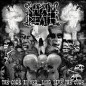 NAPALM DEATH  - VINYL THE CODE IS RE..