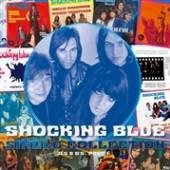 SHOCKING BLUE  - 2xVINYL SINGLE COLLECTION PT.1 [VINYL]