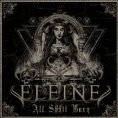 ELEINE  - CD ALL SHALL BURN