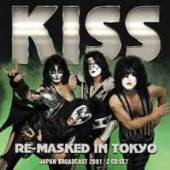 KISS  - CD+DVD RE- MASKED IN TOKYO (2CD)