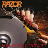 RAZOR  - VINYL MALICIOUS INTENT [VINYL]