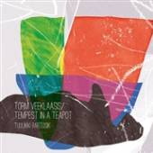 TUULIKKI BARTOSIK  - CD TORM VEEKLAASIS/TEMPEST IN A TEAPOT