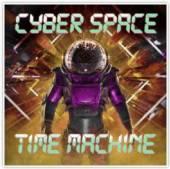 CYBER SPACE  - VINYL TIME MACHINE [VINYL]