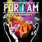 FOR I AM  - CD LATE BLOOMERS
