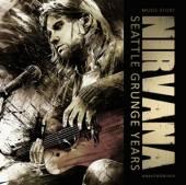 NIRVANA  - CD SEATTLE GRUNGE YEARS