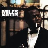 DAVIS MILES  - CD MILES IN BERLIN