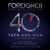 FOREIGNER  - BR DOUBLE VISION THEN AND NOW BRCD