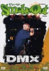 DMX  - DVD CYPRESS HILL SMOKE OUT PRESENTS DMX