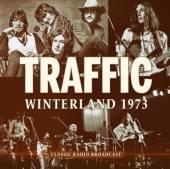 TRAFFIC  - CD WINTERLAND 1973