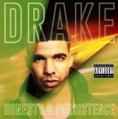DRAKE  - CD HONESTY AND PERSISTENCE