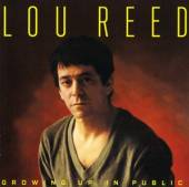 REED LOU  - CD GROWING UP IN PUBLIC