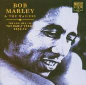 MARLEY BOB  - CD BEST OF THE EARLY YEARS 68-74