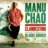 CHAO MANU  - CD CLANDESTINO/BLOODY BORDER