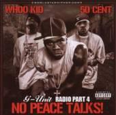 G-UNIT  - CD G-UNIT RADIO / VOL.4 : NO PEACE TAL