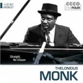 MONK THELONIOUS  - 4xCD STRAIGHT, NO CHASER