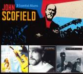 SCOFIELD JOHN  - CD 3 ESSENTIAL ALBUMS