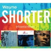 SHORTER WAYNE  - CD 3 ESSENTIAL ALBUMS