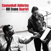 CANNONBALL ADDERLEY & BILL EVA  - CD KNOW WHAT I MEAN?