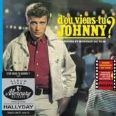 HALLYDAY JOHNNY  - CD DOU VIENS TU JOHNNY?