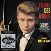 HALLYDAY JOHNNY  - CD L'IDOLE DES JEUNES