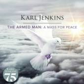 JENKINS KARL  - CD ARMED MAN: A MASS FOR PEA