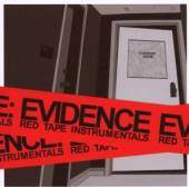 EVIDENCE  - CD RED TAPE INSTRUMENTALS