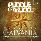 PUDDLE OF MUDD  - CD WELCOME TO GALVANIA