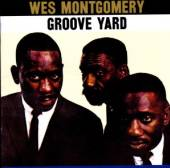 MONTGOMERY WES  - CD GROOVE YARD