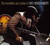MONTGOMERY WES  - CD INCREDIBLE.. -BONUS TR-