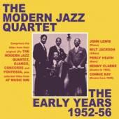 MODERN JAZZ QUARTET  - 2xCD EARLY YEARS 1952-56