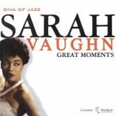 SARAH VAUGHAN  - CD GREAT MOMENTS
