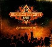 HUNDRED SEVENTY SPLIT  - VINYL LIVE WOODSTOCK 69 [VINYL]