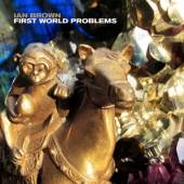 BROWN IAN  - VINYL FIRST WORLD PROBLEMS [VINYL]